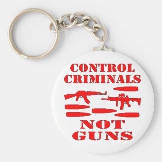 Control Criminals Not Guns Key Chain