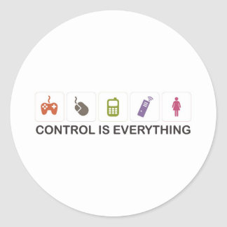 Control Is Everything  Round Stickers