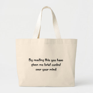 Control over your mind jumbo tote bag