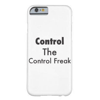 Control The Control Freak Barely There iPhone 6 Case