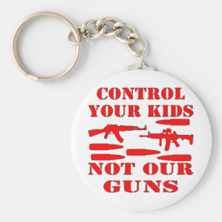 Control Your Kids Not Our Guns Keychain
