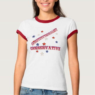 CONTSTUTIONALIST CONSERVATIVE and Stars Shirt