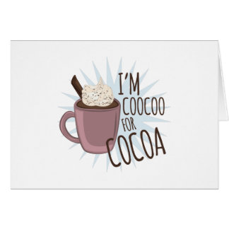 Coocoo For Cocoa Greeting Card