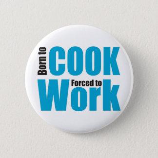 cook 6 cm round badge