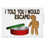 Cookie Escape Greeting Card