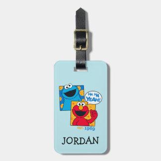 Cookie Monster & Elmo | Ha Ha Yeah Bag Tag