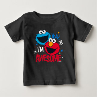 Cookie Monster & Elmo | Yeah, I'm Awesome Baby T-Shirt