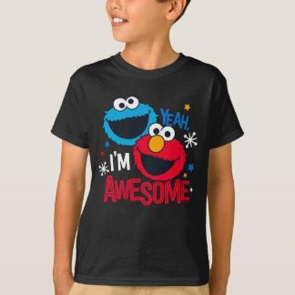 Cookie Monster & Elmo | Yeah, I'm Awesome T-Shirt