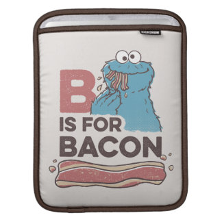 Cookie MonsterB is for Bacon iPad Sleeve