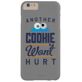 Cookie Won't Hurt Barely There iPhone 6 Plus Case