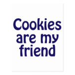 Cookies Are My Friend Post Card