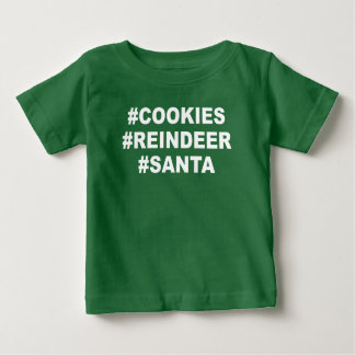 #cookies #reindeer #santa baby T-Shirt