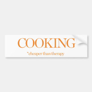 Cooking Cheaper Than Therapy Bumper Sticker