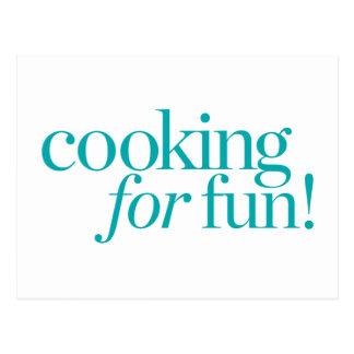 Cooking For Fun Postcard