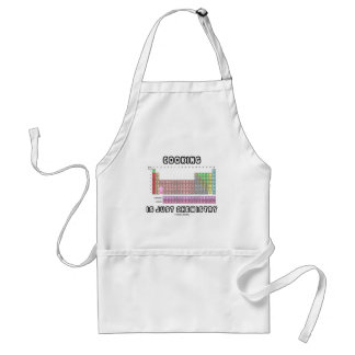 Cooking Is Just Chemistry (Periodic Table) Standard Apron