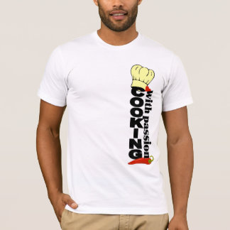Cooking With Passion shirt - choose style & color