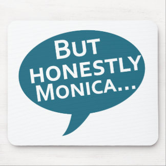 """Cooks Source - """"But Honestly Monica"""" Blue Mouse Pad"""