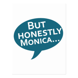 "Cooks Source - ""But Honestly Monica"" Blue Postcard"
