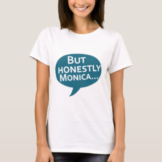 "Cooks Source - ""But Honestly Monica"" Blue T-Shirt"
