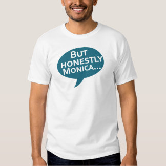 Cooks Source - But Honestly Monica... Tees