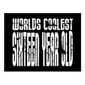 Cool 16 Birthdays Worlds Coolest Sixteen Year Old Postcard