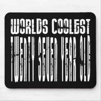 Cool 27th : Worlds Coolest Twenty Seven Year Old Mouse Pad