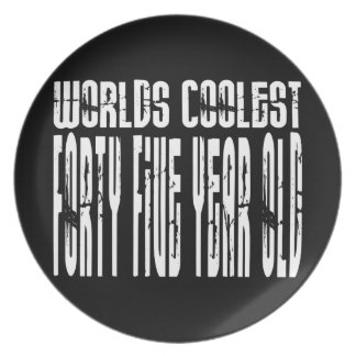 Cool 45th Birthdays Worlds Coolest Forty Five Plate