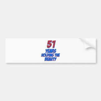 cool 51 years old birthday designs car bumper sticker