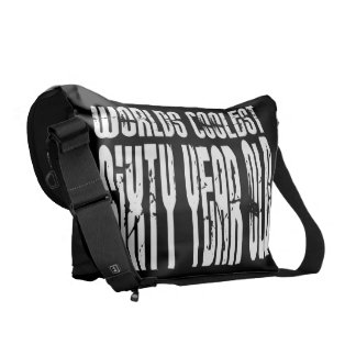 Cool 60 Birthdays Worlds Coolest Sixty Year Old Messenger Bags