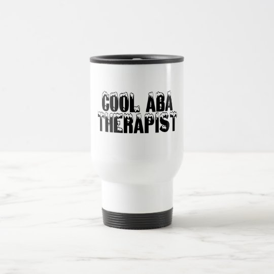 Cool ABA Autism Therapist Travel Mug