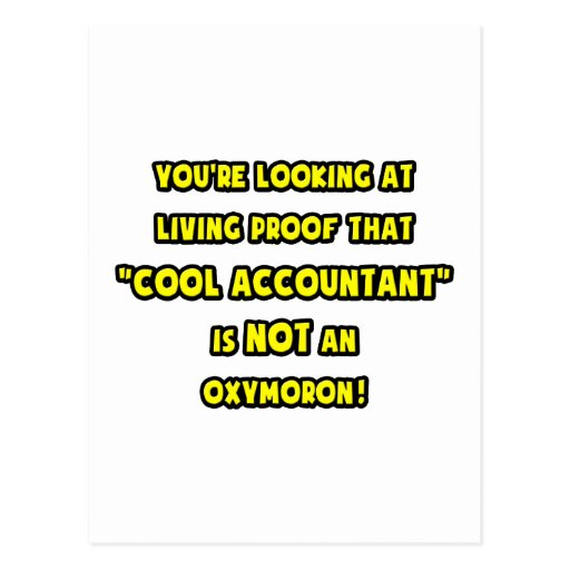 Cool Accountant Is NOT an Oxymoron Post Cards