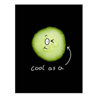 cool as a cucumber postcard