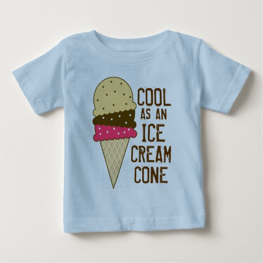 Cool as an Ice Cream Cone Baby T-Shirt