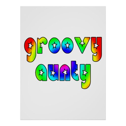 Cool Aunts Christmas & Birthdays : Groovy Aunty Poster