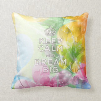 "Cool awesome trendy quote ""Keep Calm and Dream Big Cushion"