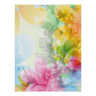 """Cool awesome trendy quote """"Keep Calm and Dream Big Print"""