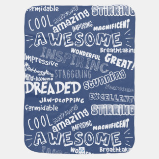 Cool Awesome Words Baby Blanket