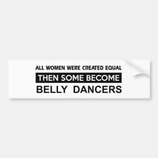 Cool Belly Dancing designs Bumper Stickers