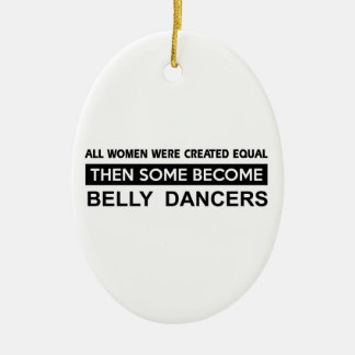 Cool Belly Dancing designs Ornaments