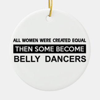 Cool Belly Dancing designs Round Ceramic Decoration