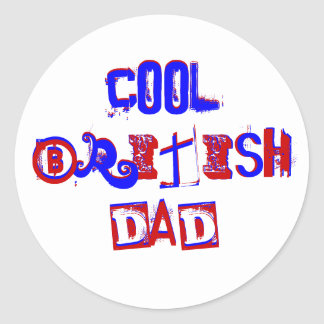 Cool British Dad III Classic Round Sticker