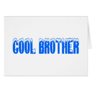 Cool Brother Greeting Card