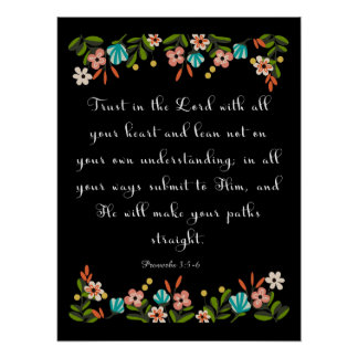 Cool Christian Art - Proverbs 3:5-6 Poster