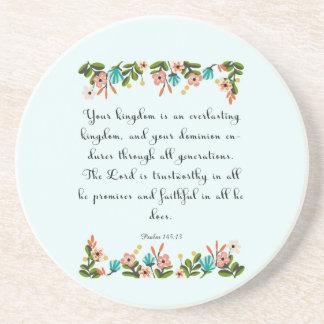 Cool Christian Art - Psalm 145:13 Coaster