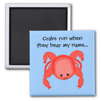 Cool Crab Saying Square Magnet