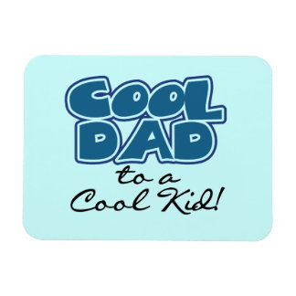 Cool Dad to a Cool Kid Gifts Rectangular Photo Magnet