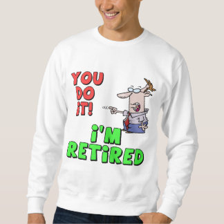 Cool Fathers Day Gifts Sweatshirt