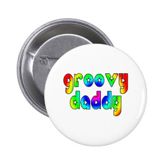 Cool Fathers Day & Hip Dads Birthdays Groovy Daddy Pinback Button