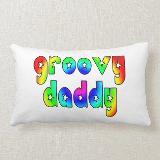 Cool Fathers Day & Hip Dads Birthdays Groovy Daddy Pillows