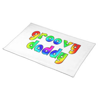 Cool Fathers Day & Hip Dads Birthdays Groovy Daddy Place Mats